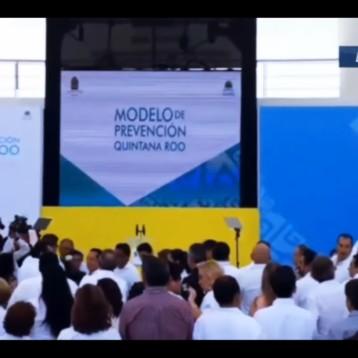 """El Gobernador Carlos Joaquín encabeza la presentación del """"Modelo de Prevención Quintana Roo"""""""